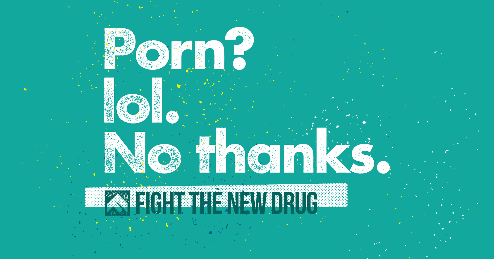 Fight the New Drug: Nonprofit Takes on Pornography (A Guest Post from Birds & Bees Connection Educator Susan Patcha)