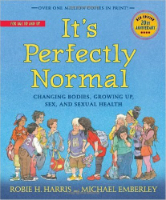 It's Perfectly Normal - Growing Up, Changing Bodies, Sex and Sexual Health
