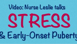 Stress and Early Onset Puberty