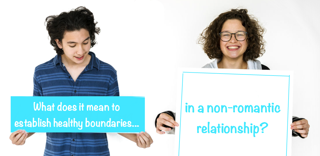 What does it mean to establish healthy boundaries in a non-romantic relationship?